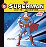 Superman : L'histoire de l'homme d'acier