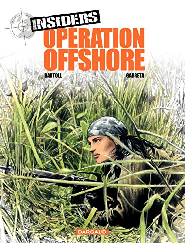 Insiders - tome 2 - Opération Off Shore par Jean-Claude Bartoll