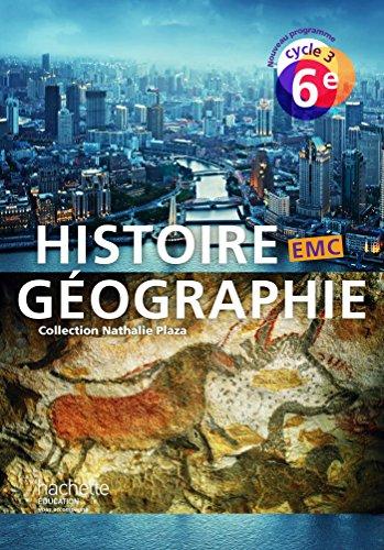 Histoire-Géographie-EMC cycle 3 / 6e - Livre élève - Nouveau programme 2016