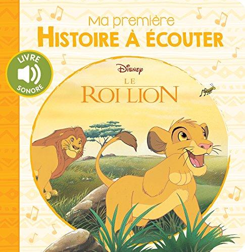 Le Roi Lion, MA PREMIERE HISTOIRE A ECOUTER