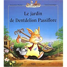 Le Jardin de Dentdelion