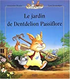 Le jardin de Dentdelion Passiflore