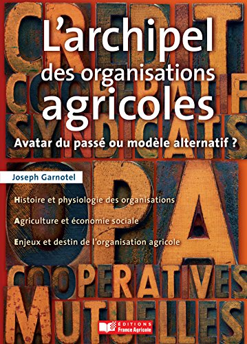 Livre en ligne à téléchargement gratuit L'archipel des organisations agricoles PDF