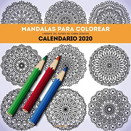 Calendario Mandalas para colorear 2020 (Calendarios y agendas)