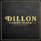 Songtexte von Dillon Carmichael - Hell on an Angel