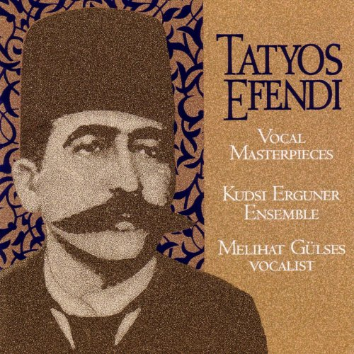 vocal-masterpieces-of-kemani-tatyos-efendi