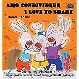 Amo condividere I Love to Share: Italian English Bilingual Edition