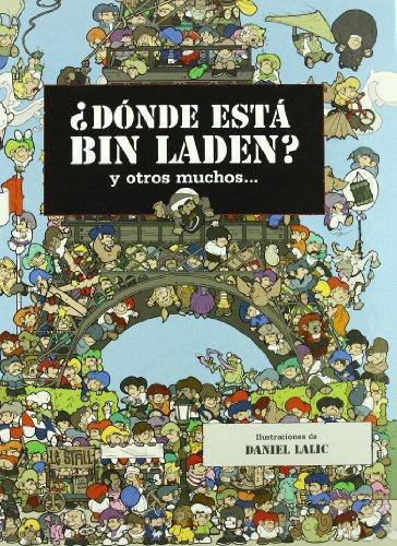 DONDE ESTA BIN LADEN? Y MUCHO MAS. (COMIC ADULTOS) por Daniel Lalic