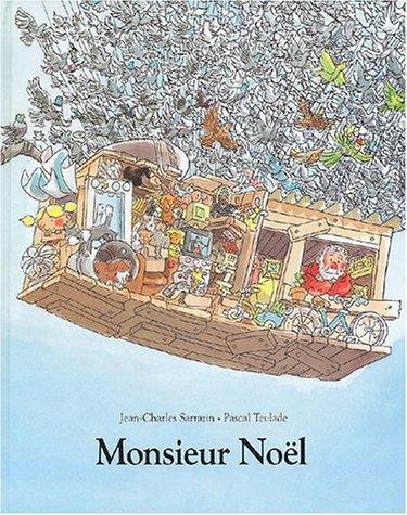 Monsieur Noël par Pascal Teulade