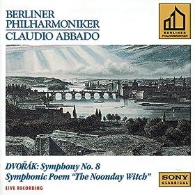 Dvor�k: Symphony No. 8 & The Noonday Witch, Op. 108