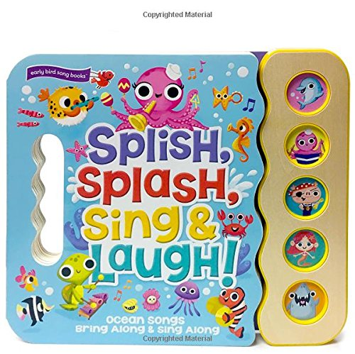 Splish Splash Sing and Laugh (Early Bird Song Books) por Robin Rose