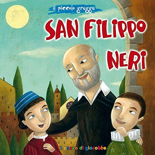 San Filippo Neri. Il piccolo gregge