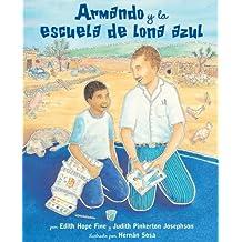 Armando y La Escuela de Lona Azul
