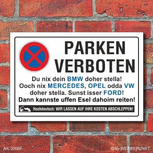 (2206) Schild Parkverbot, Halteverbot, lustig Marken, 3 mm Alu-Verbund (300 x 200 mm)