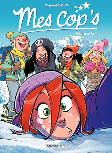 Mes Cops: Piste and love (French Edition)