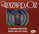 Wizard of Oz: A Scanimation Book, The (Scanimation Books) by Butler, Rufus Seder (2011-08-31)