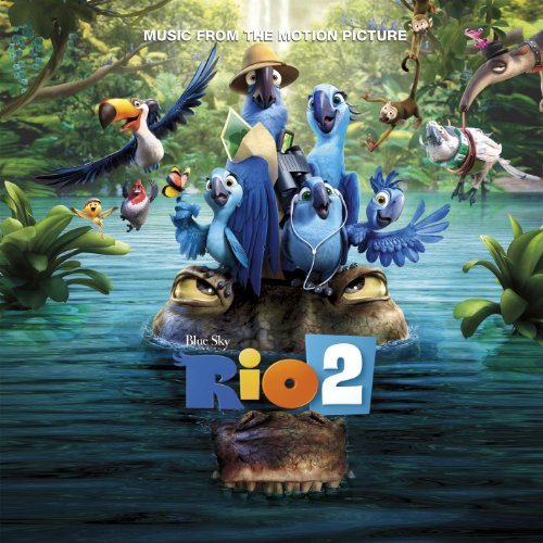 Rio 2 Music From The Motion Pi...