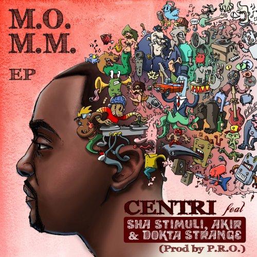 M. O. M. M. (feat Sha Stimuli, Akir, Dokta Strange) [Explicit]