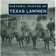Historic Photos of Texas Lawmen (English Edition)