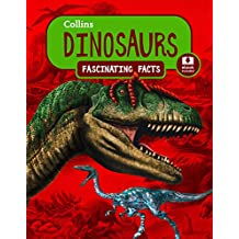 Dinosaurs: Collins Fascinating Facts