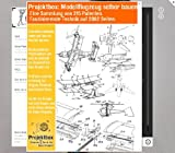 Modellflugzeug selber bauen: Deine Projektbox inkl. 315 Original-Patenten bringt Dich mit Spaß ans Ziel!