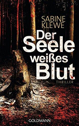 Image of Der Seele weißes Blut: Thriller (Louis und Salomon ermitteln, Band 1)