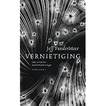 Vernietiging (Southern Reach Book 1)