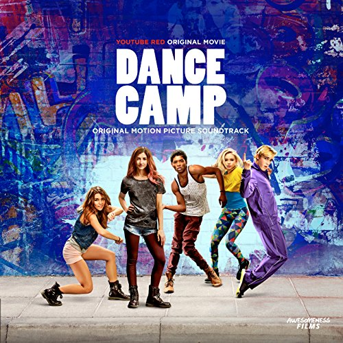 Dance Camp (Original Motion Picture Soundtrack)