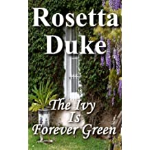The Ivy Is Forever Green (English Edition)