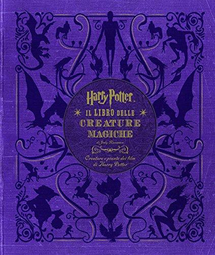 Harry Potter. Il libro delle creature magiche. Creature e piante dei film di Harry Potter. Con poster. Ediz. a colori