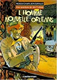 """Afficher """"L'Homme de la Nouvelle-Orléans"""""""