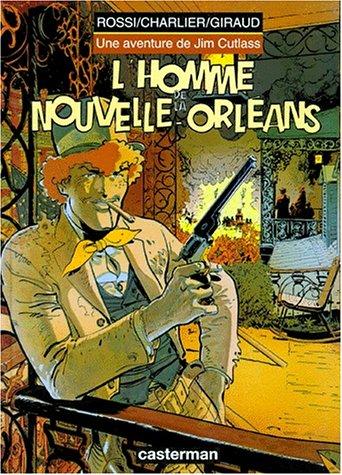 Jim Cutlass, tome 2 : L'Homme de la Nouvelle-Orléans