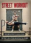 Street Workout: A Worldwide Anthology...
