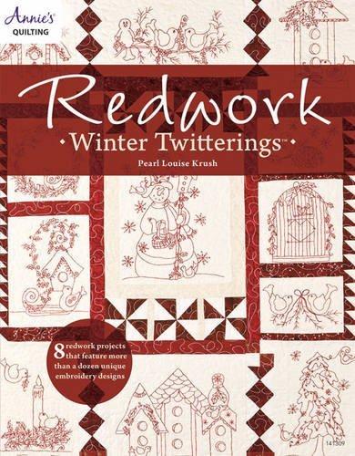 Redwork Winter Twitterings by Pearl Louise Krush (2010-07-09)