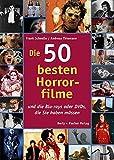 Die 50 besten Horrorfilme: ... und die Blu-rays oder DVDs, die Sie haben müssen