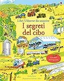 I segreti del cibo. Libri da scoprire. Ediz. a colori