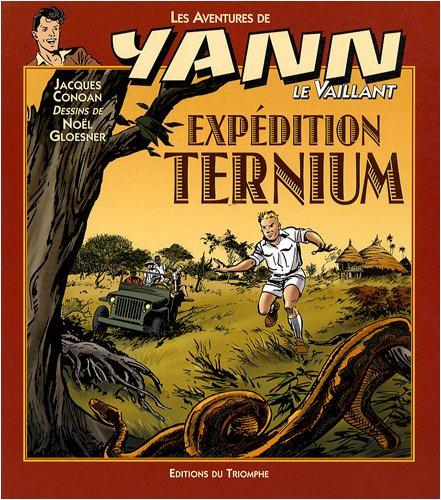 Les aventures de Yann le Vaillant, Tome 8 : Expédition Ternium