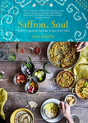 saffron-soul-healthy-vegetarian-heritage-recipes-from-india