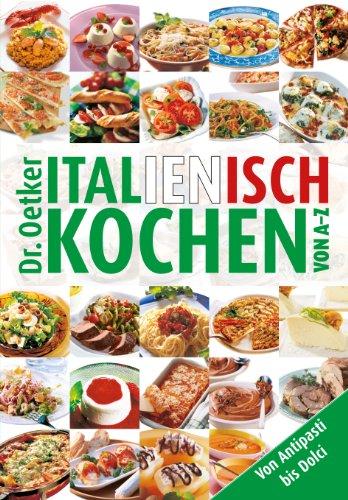 Buchseite und Rezensionen zu 'Italienisch kochen von A-Z' von Dr. Oetker