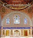 Constantinople - De Byzance à Istanbul