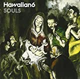 Songtexte von Hawaiian6 - Souls
