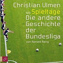 Spieltage. Die andere Geschichte der Bundesliga