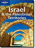 Israel and the Palestinian Territories (Lonely Planet Israel & the Palestinian Territories)