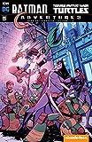 Batman/Teenage Mutant Ninja Turtles Adventures #5 (English Edition)