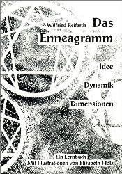 Das Enneagramm. Idee, Dynamik, Dimensionen