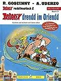 Asterix Mundart Bayrisch II: Drendd im Oriendd - René Goscinny, Albert Uderzo