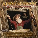 Best Bluegrass - Appalachian Mountain Gospel: 25 Bluegrass Gospel Classics Review