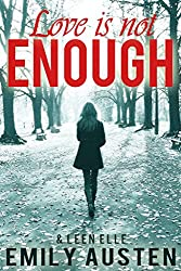 Love Is Not Enough (Sweet Pain) (English Edition)