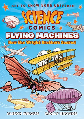 Science Comics: Flying Machines por Alison Wilgus