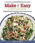 Make It Easy Cookbook: Foolproof, Sty...